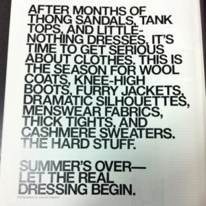 Fashion #Fashion Quotes #Fall/Winter Clothing #End of Summer