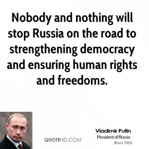 vladimir-putin-vladimir-putin-nobody-and-nothing-will-stop-russia-on ...
