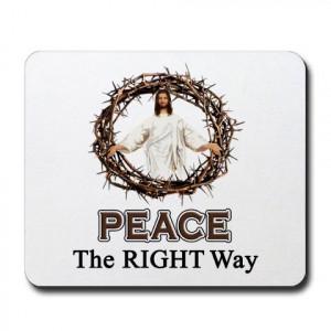 jesus quotes on peace. Peace Sign / Jesus Mousepad