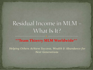 Residual Income In MLM – What Is It Team Thierry MLM Worldwide