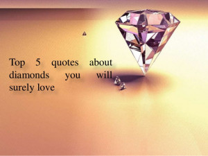 Famous Quotes About Diamonds