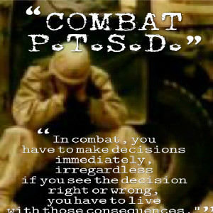 Ptsd Soldier Quotes That post traumatic stress