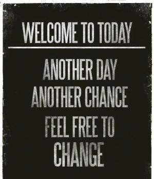 Welcome to Today | quotes