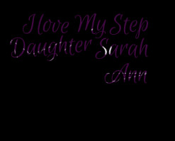 I Love My Step Daughter Quotes. QuotesGram