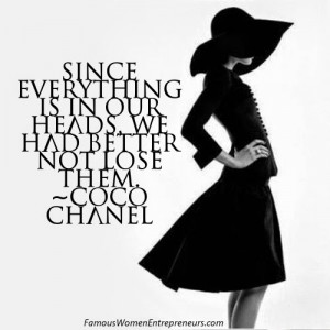 10 Quotes from Coco Chanel ~ Famous Women Entrepreneurs' Wisdom