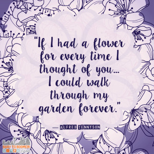 you quotes flower quotes gardens quotes forever quotes thought quotes