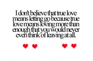 love means letting go quotes true love quotes and sayings true love ...