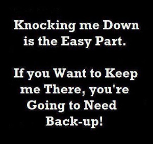 ... -if-you-want-to-keep-me-there-youre-going-to-need-back-up-love-quote