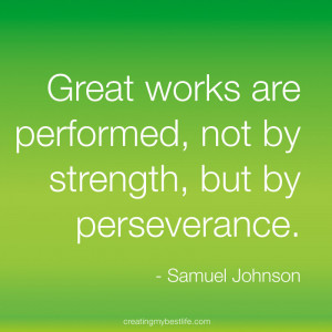 Great works are performed- life best quotes, best quotes about life