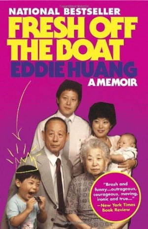 Fresh Off the Boat: A Memoir/Eddie Huang
