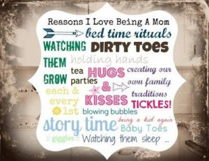 Reasons I Love Being A Mom, What would you add to this list? # ...