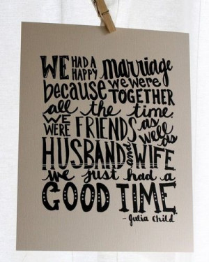 Happy Marriage Julia Child Quote 8x10 Illustrated by Mandipidy
