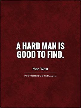 Men Quotes Man Quotes Mae West Quotes Balding Quotes Bald Quotes
