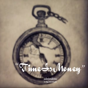 Quotes Picture: time is money