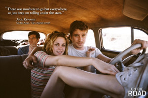 On the Road (Movie) On The Road Quotes