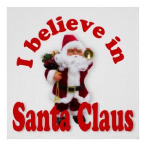 believe in Santa Claus Poster