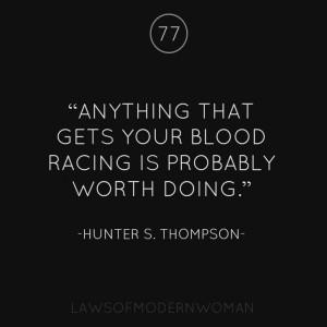 Hunter S. Thompson.*
