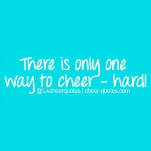 ... way to cheer - hard! #cheerquotes #cheerleading #cheer #cheerleader