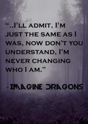 Imagine Dragons - It's Time .Dragons It Time, Imagine Dragons Quotes ...