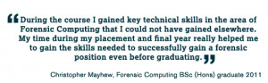 the course I gained key technical skills in the area of Forensic ...