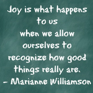 Joy quote, Marianne Williamson
