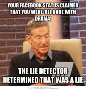 Facebook Quotes Drama Quotes Lie Quotes Drama Queen Quotes