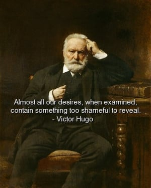 Victor hugo, quotes, sayings, desires, cute, meaningful