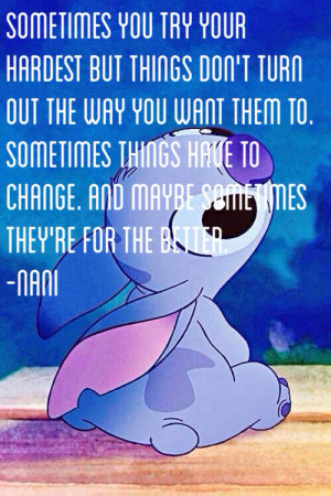 Watching Lilo and stitch and this quote stands out.