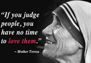 Mother Teresa was a very smart woman. More people should follow this ...