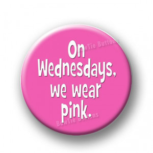 , We Wear Pink Mean Girls Quote Quotes Regina George Gretchen Weiners ...