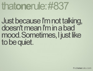 Quotes About Being Quiet http://www.thatonerule.com/search/?page=140