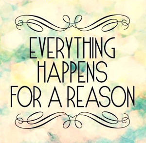 Saturday Smiles ~ Everything Happens For a Reason?