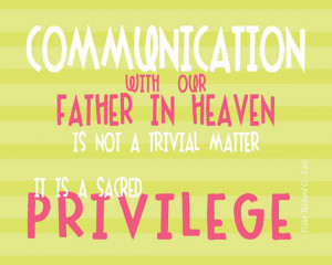... Communication is a Privilege