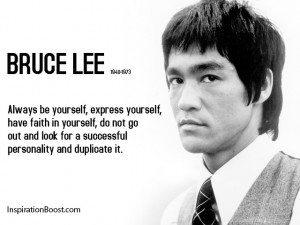 Bruce Lee Be Yourself Quotes