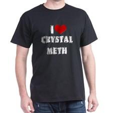 Love Crystal Meth Dark T-Shirt for