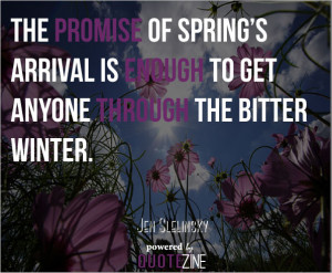Quotes and Sayings About Spring