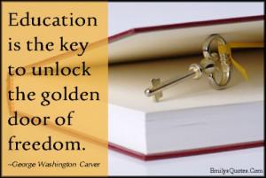 Education Is The Sky To Unlock The Golden Door Of Freedom