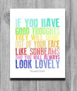 CIJ Sale Roald Dahl Quote Poster Art Print If You Have Good Thoughts ...