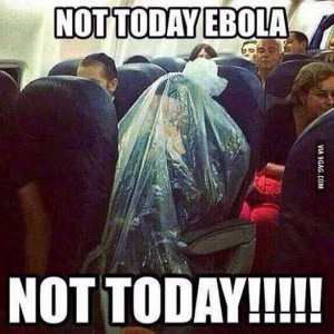 Not today ebola…not today.
