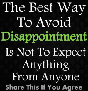 The Best Way To Avoid Disappointment