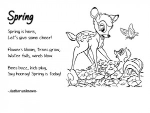 ... spring poems.I found 5 very cute and easy to remember poems on the net