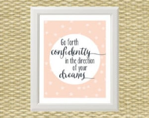 Printable Art - Wall Art - Typograp hy Quotes - Go Forth Confidently ...