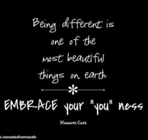 Quotes .... Being different ...