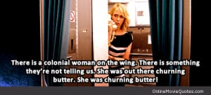 ... quote from a scene in the 2011 movie Bridesmaids starring Kristen Wiig