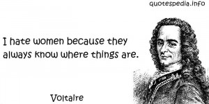Famous quotes reflections aphorisms - Quotes About Women - I hate ...