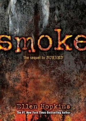 ... 2013 the second book in the burned series a novel by ellen hopkins