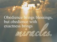 obedience quotes Spiritual Inspiration for the Soul. He's still ...