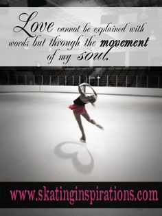 INSPIRATIONAL QUOTES ICE SKATING