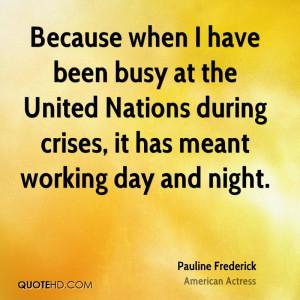 Pauline Frederick Quotes