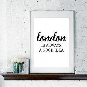Audrey Hepburn Quote, London Poster, London Quote, Black and White Art ...